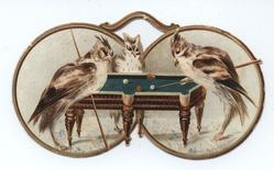 CANNON TO RIGHT OF THEM three birds playing billiards, eye glasses behind