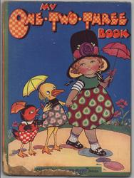 MY ONE-TWO-THREE BOOK little girl walking with duckling and baby bird, all hold umbrellas