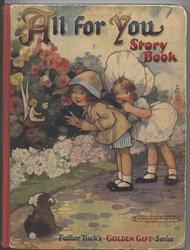 ALL FOR YOU STORY BOOK two girls with little dog find a fairy in the garden