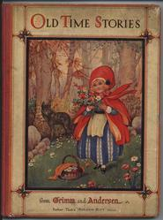 OLD TIME STORIES FROM GRIMM AND ANDERSEN Little Red Riding Hood carries flowers,  wolf in background