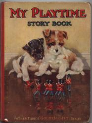 MY PLAYTIME STORY BOOK two small dogs watch toy soldiers march