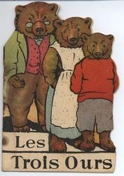 LES TROIS OURS The Three Bears