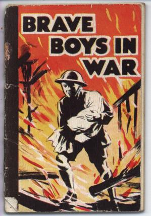 BRAVE BOYS IN WAR