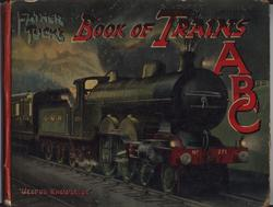 FATHER TUCK'S BOOK OF TRAINS ABC