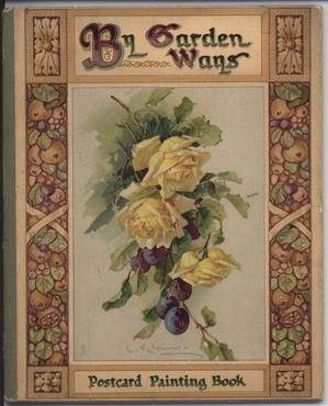 BY GARDEN WAYS yellow roses and grapes on front cover