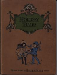 HOLIDAY TIMES brown cloth cover, boy and girl carrying branches