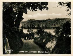 ROAD TO AMLWCH, EILIAN BAY