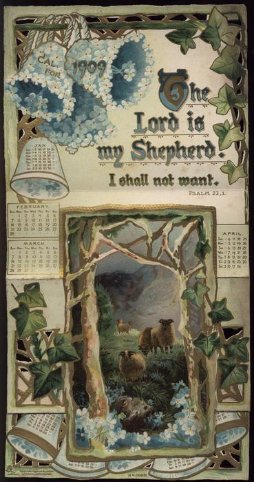 THE LORD IS MY SHEPHERD CALENDAR FOR 1909