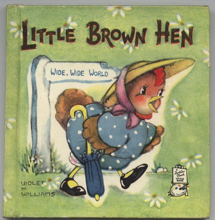 LITTLE BROWN HEN