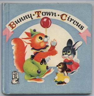 BUNNY TOWN CIRCUS