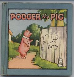 PODGER THE PIG