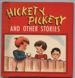 HICKETY PICKETY AND OTHER STORIES
