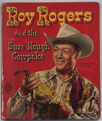 ROY ROGERS AND THE SURE 'NOUGH COWPOKE