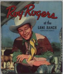 ROY ROGERS AT THE LANE RANCH