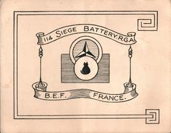 114 SIEGE BATTERY R.G.A.   B.E.F. FRANCE symbols in centre placard