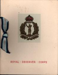 ROYAL OBSERVER CORPS, FOREWARNED IS FOREARMED gilt crest & motto