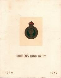 WOMEN'S LAND ARMY below crest, 1939 bottom left, 1949 bottom right
