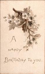 A HAPPY BIRTHDAY TO YOU, spray of white apple blossom above