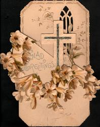 GLAD GREETINGS by silver cross &  front flap shortened & cut around cross, lilies folded to below right