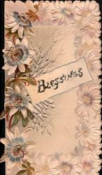BLESSINGS passion flowers around inset , perforated design