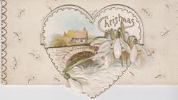 CHRISTMAS WISHES coming through large perforation, snowdrops & bridge, rural scene on tongue of third flap