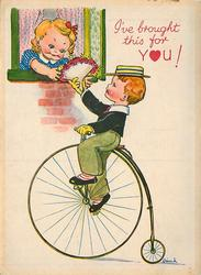 I'VE BROUGHT THIS FOR YOU! boy riding penny-farthing delivers bouquet to girl leaning out window