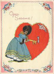OPEN SESAME! woman in old style dress, faces away, holding gigantic key for large red heart
