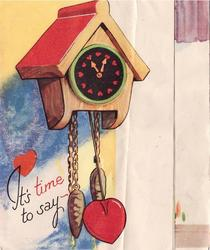 IT'S TIME TO SAY cuckoo clock with hearts in place of numbers
