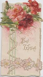 BEST WISHES in gilt below red & pink carnations, stylised flowers below, perforated design