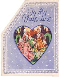 TO MY VALENTINE heart shaped inset with couple in old-style dress standing in garden, light blue background