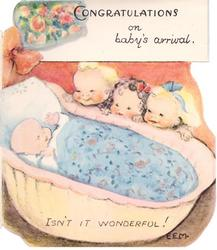 CONGRATULATIONS ON BABY'S ARRIVAL -- ISN'T IT WONDERFUL! 3 young children peer into bassinet at sleeping baby