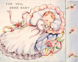 FOR YOU DEAR BABY newborn asleep in cradle, sucking thumb, 3 flowers on right border