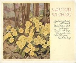 EASTER WISHES -- SWEET SPRING FLOWERS ... FILL YOUR HEART TODAY inset yellow primroses, left