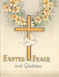 EASTER PEACE AND GLADNESS wreath of primroses above yellow cross & dove
