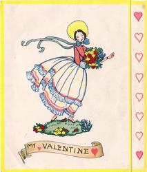 MY VALENTINE woman wearing yellow bonnet with long blue ribbons, faces part right and looks forward, carrying flowers