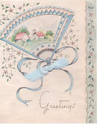 GREETINGS  perforated fan-shape reveals with two cottages, flowers surround, blue ribbon applique
