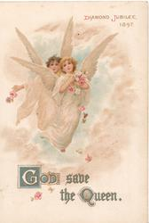 GOD SAVE THE QUEEN(G & Q illuminated) in gilt, 2 angels fly scattering pink roses DIAMOND JUBILEE 1897