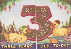 THREE YEARS OLD TO-DAY family of personised ducks face large number 3 centre
