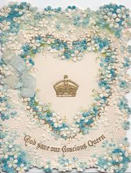 GOD SAVE OUR GRACIOUS QUEEN in gilt below central gilt crown, elaborate embossed blue & white forget-me-not design
