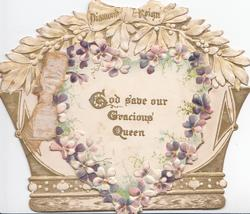 GOD SAVE OUR GRACIOUS QUEEN crown shaped card, heart shaped flap edged by violets