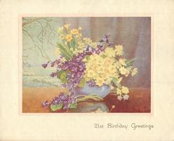 21ST BIRTHDAY GREETINGS yellow primroses and purple violets in blue vase