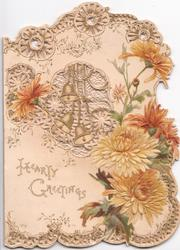 HEARTY GREETINGS lower left, bronze chrysanthemums around perforated bell design