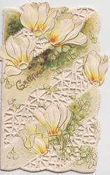 GREETINGS in gilt amid complex perforated design of white/yellow cyclamen