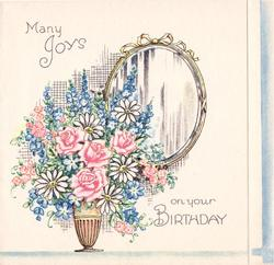 MANY JOYS ON YOUR BIRTHDAY vase with pink roses, daisies, delphiniums, mirror with yellow ribbon right