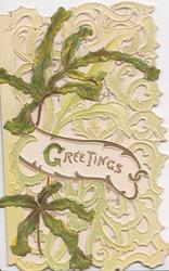 GREETINGS(G illuminated)  in gilt on white inset among orchid cactus leaves, heavily perforated green background