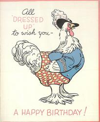 ALL 'DRESSED UP' TO WISH YOU - A HAPPY BIRTHDAY! dressed hen faces right, wearing blue coat, black hat and checkered bottoms