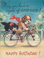 MAY YOU HAVE A 'CYCLE' OF GOOD LUCK! above cat & dog on bicycle, basket of horseshoes