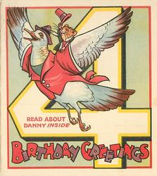 BIRTHDAY GREETINGS -- READ ABOUT DANNY INSIDE mouse with top hat rides on back of goose, large number 4 behind, light green background