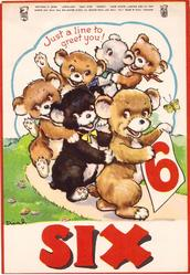 JUST A LINE TO GREET YOU! 6 bears dance in conga line, front bear holds number 6 sign, SIX in red at bottom