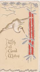 WITH ALL GOOD WISHES in gilt below white flying Japanese crane, red & silver design right, cream background